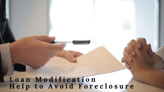 Loan Modification Help to Avoid Foreclosure